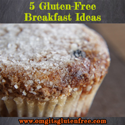 5 Gluten-Free Breakfast Ideas